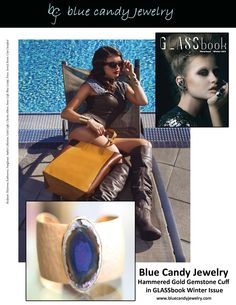 Blue Candy Jewelry Hammered Gold Cuff in GLASSbook magazine http://stores.bluecandyjewelry.com/-strse-82/Gemstone-Cuff-Blue-Agate/Detail.bok
