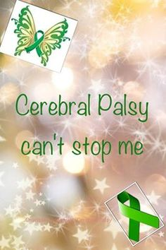 Cerebral Palsy Can't stop me from doing anything!!!