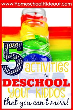 Awesome activities for deschooling your kiddos that guarantee you won't be bored or stressed!