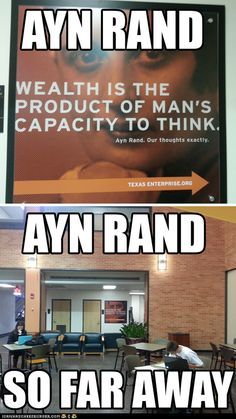 Ayn Rand So Far Away - a punster had a little fun with one of our Texas Enterprise signs around the building.