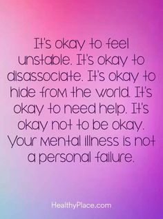 Quote on mental health - it's okay to feel unstable. it's okay to disassociate. Funny Health Quotes, Mental Health Quotes, Mental Health Awareness, Health Lessons, Health Tips, Health And Wellness, Health Care, Health Articles, Trauma