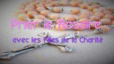 Prier le Rosaire avec les Filles de la Charité [Français]