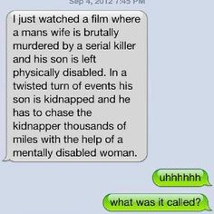 ... Finding Nemo  (saw this on FB, cracked me up.)
