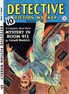 Detective Fiction Weekly. Cover of Cornell Woolrich: Mystery in Room 913