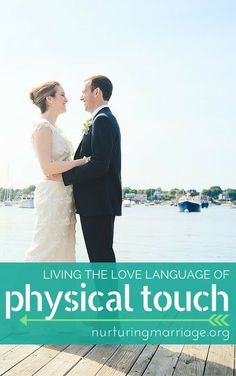 Living the Love Language of Physical Touch - When physical touch is referred to in a dating or marriage context, our silly minds always go straight to the obvious: sexxxxxxxxx. But I've learned that it's actually really truly so dang much more than that a
