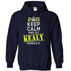 Cool KEALY  - This Is YOUR Year T shirts