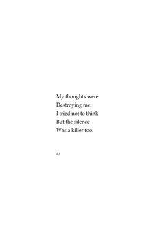 the silence was a killer too