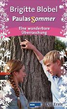 Brigitte Blobel ~ Ein neuer Anfang (Paulas Sommer) 9783570132258