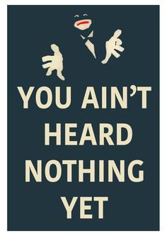 minimal poster you ain't heart nothing yet Al Jolson Jazz Singer 1927 Minimal Poster, Film Quotes, Jazz, Singer, Heart, Artwork, Movie Posters, Movies, Work Of Art