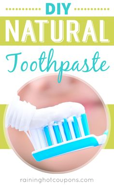 DIY Natural Toothpaste Sponsored Link *Get more FRUGAL Articles, tips and tricks from Raining Hot Coupons here* Repin It Here DIY Natural Toothpaste Toothpaste on the market now a days can come packed with a lot of extras and additives. But sometimes that can be hard to avoid, because those same ingredients are common in most …