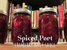 Spiced Port Apple Cranberry Sauce-Putting Up with Erin