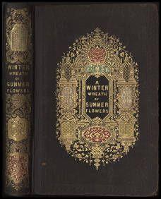 A winter wreath of summer flowers (1855) [binding] :: American Publishers Trade Bindings