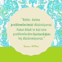 Allah bizi nice problemlerden kurtarır.