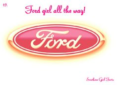 I'm A Ford Girl !!!!!