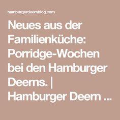 Neues aus der Familienküche: Porridge-Wochen bei den Hamburger Deerns. | Hamburger Deern ---
