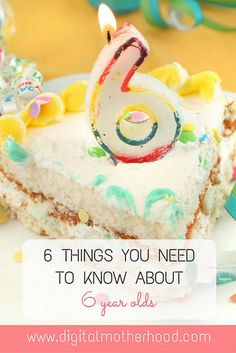 6 Things You Need To Know About 6 Year Olds | Digital Motherhood