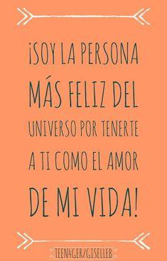 Amor de mi vida #Frasesdeamornovios