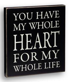 'My Whole Heart' Box Sign