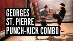MMA Surge - Georges St Pierre's Punch Kick Combo