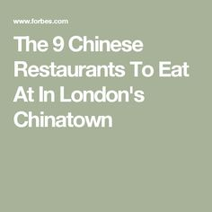 The 9 Chinese Restaurants To Eat At In London's Chinatown