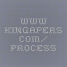 www.kingapers.com/ process