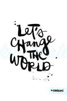 Tomorrow... will you be a world changer? #NOQUITMONDAY #changethingsforthebetter #POTSC