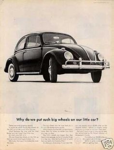 The 1960s Volkswagen ad was a people's car of the 1960s. It had clever advertising ad. It was an economy car and produced by a German auto maker. The Volkswagen is the longest-running and most-manufactured car of a single design platform anywhere in the world. OL
