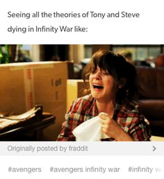 it just breaks my heart! I don't want either Tony or Steve to die in infinity war!!!