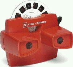 View Master was fun to look at colored slides with different themes.