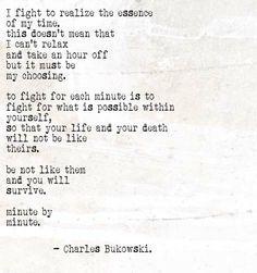 Be not like them - Bukowski
