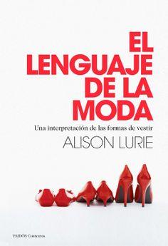 'El lenguaje de la moda' (ed. Paidós, 20,81 €)