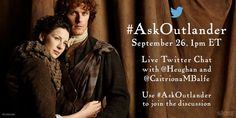 #AskOutlander with Sam Heughan and Caitriona Balfe  A live Twitter chat with Sam and Caitriona, AKA Jaime and Claire!