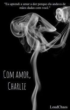 """ LIVRO 1  """"Eu sempre achei que o cigarro era o meu maior e mais perig… #romance # Romance # amreading # books # wattpad"""