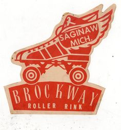 SAGINAW MICHIGAN*BROCKWAY ROLLER RINK*VINTAGE ROLLER SKATING DECAL STICKER