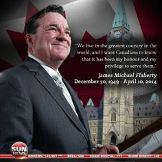 Thank you, Jim Flaherty. Rest in peace.
