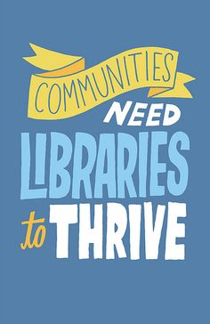 we need libraries