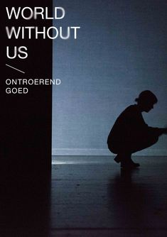 world without us / ontroerend goed