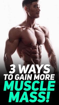 Check out the three ways to gain more #muscle mass! #fitness #gym #gymlife #gymrat #exercise #workout