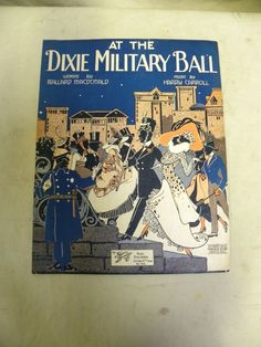 """Antique WWI US Army Sheet Music 1918 """"At The Dixie Military Ball"""""""