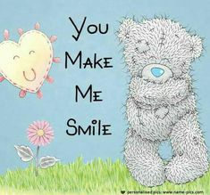 You make me smile Tatty Teddy, Cute Images, Cute Pictures, Teddy Bear Quotes, Teddy Bear Pictures, Teddy Images, Blue Nose Friends, Love Bear, Cute Teddy Bears