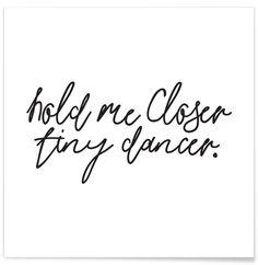 Hold Me Closer - Honeymoon Hotel. Tiny Dancer typography/quote/lyrics print.