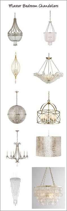 "My favorite chandeliers for Master Bedrooms ""Mom's Retreat"" in the home"