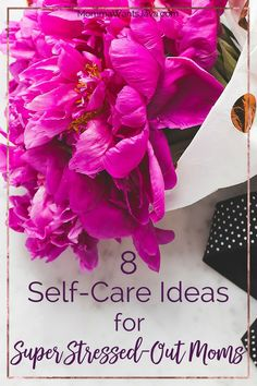 All moms need more self-care. These 8 amazing self-care ideas will take you from stressed to calm, and they're so easy to do! A must-read for every mom.