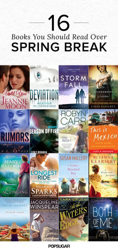Cue the happy dancing because Spring break is finally here! Whether you are spending it lounging on the beach or cuddled up by the fire, Spring break is the perfect time to catch up on some reading. From romance to mystery to YA to chick lit, here are 16 books — curated by our friends at BookSparks — that are an absolute must for your Spring break reading list!