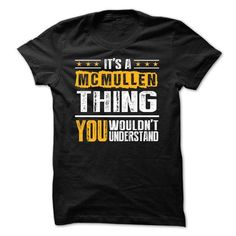 Awesome Tee Its a MCMULLEN Thing BA002 Shirts & Tees