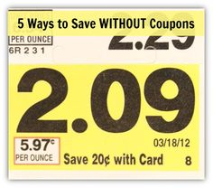 5 Ways to Save Without Coupons