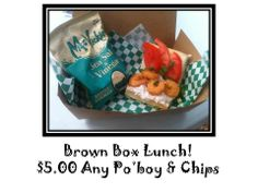 We do Brown Box lunches $5 - a bargain.