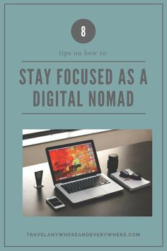 How to Stay Focused as a Digital Nomad (when everyone around you is having fun)