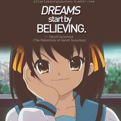 Anime Quote: The Melancholy of Haruhi Suzumiya Anime Qoutes, Manga Quotes, Manga Anime, Anime Art, Haruhi Suzumiya, Manga Story, Gurren Lagann, Light Novel, Melancholy