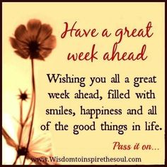 Have A Great Week Ahead new week new week quotes new week pictures new week…You can find For the week ahead quotes and more on our website.Have A Great Week Ahead new wee. Monday Inspirational Quotes, Happy Monday Quotes, Good Morning Happy Monday, Monday Morning Quotes, Happy New Week, Motivational Images, Good Morning Greetings, Good Morning Good Night, Good Night Quotes